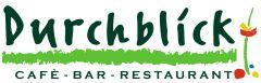 Cafe Bar Restaurant Durchblick